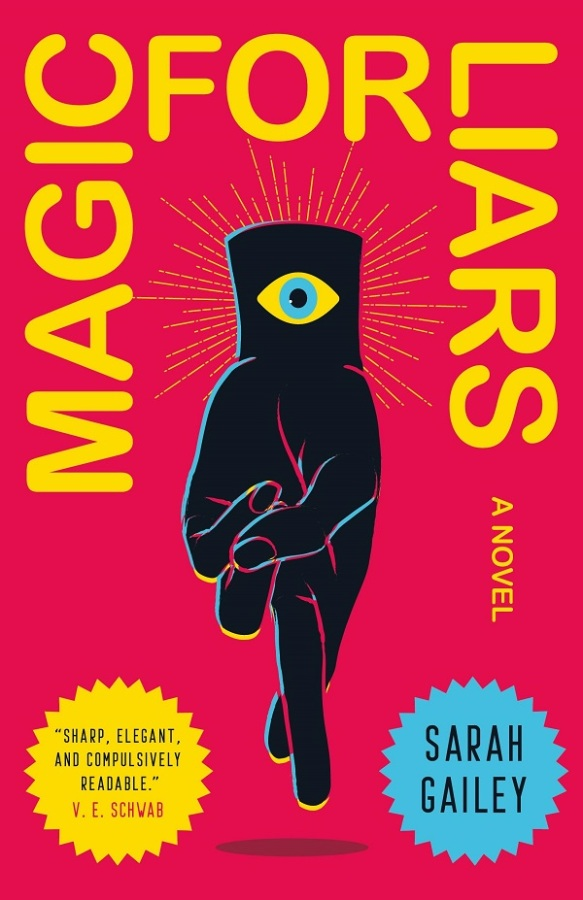Cover for MAGIC FOR LIARS, featuring an illustration of a hand with its fingers crossed and an eye symbol imprinted on the wrist