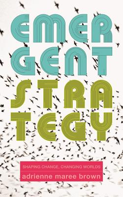 """A white book cover with blue and green lettering that reads """"Emergent Strategy by Adrienne Marie Brown"""""""