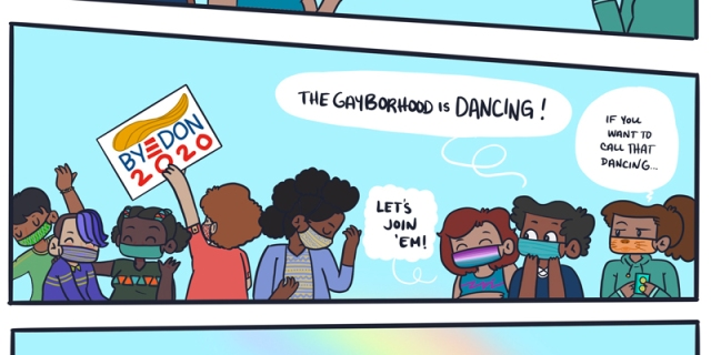"""A hand drawn panel of a bright blue sky, with queer people dancing in the street. One has a sign that says """"Bye Don 202!"""" There's a rainbow above. One of Dickens' friends suggests that the group join the dancers. Dickens says, """"If you can call that dancing."""""""