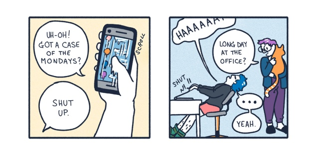 """A two panel comic. In it, a blue haired queer person gets frustrated working from home, yelling """"Shut Up!"""" to their phone. Then their partner, a purple haired queer with glasses, comes in to pick up the cat. They ask, """"Long day at the office?"""""""