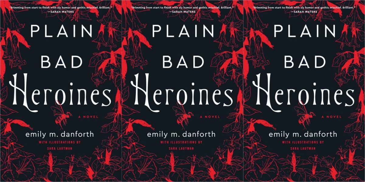 A repeated image three times of the cover of emily m danforth's Plain Bad Heroines