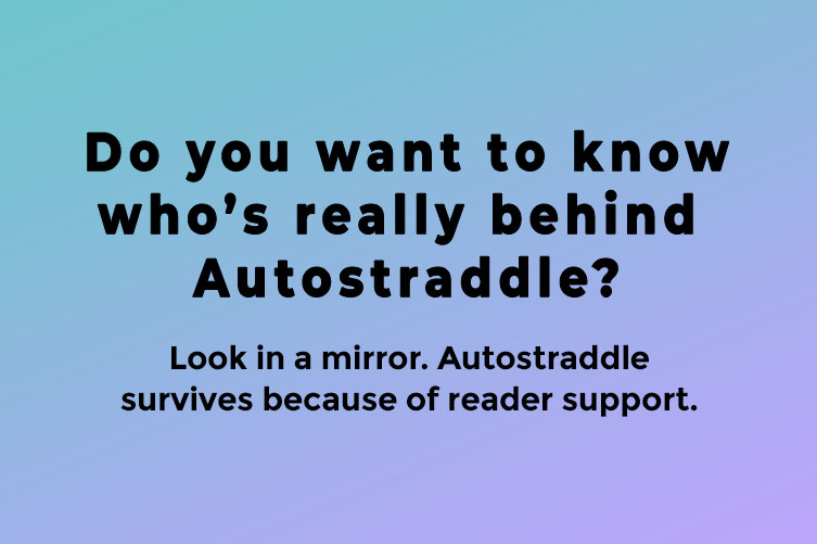 Image Reads: Do you want to know who's really behind Autostraddle? Look in a mirror. Autostraddle survives because of reader support.