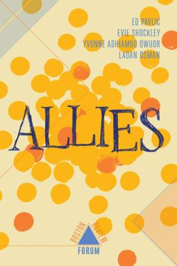 """book cover that's a putty colored background and yellow and orange polka dots gathered in the middle and then scattered across the page. The word """"Allies"""" is written in a blue hand-drawn serif text"""