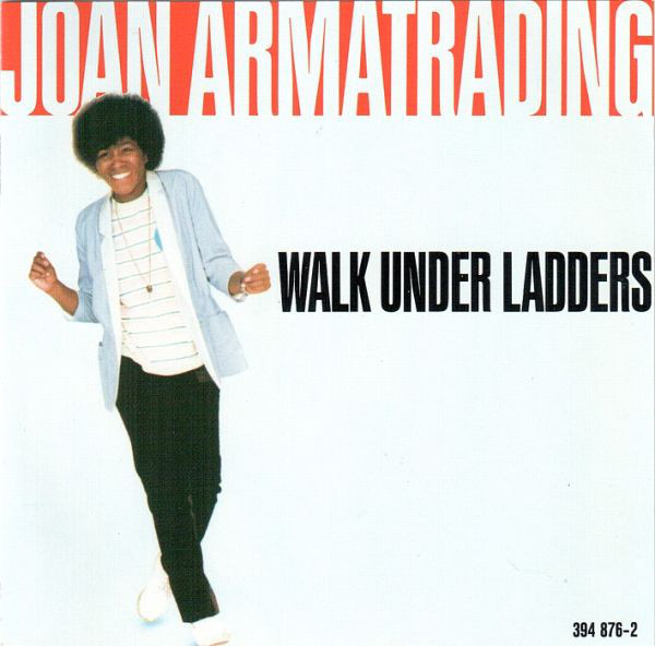 """The cover art of Joan Armatrading's """"Walk Under Ladders"""" album cover"""