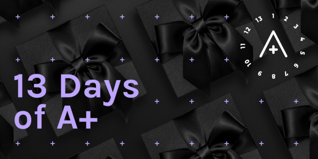 There is a black gift on the background with an A+ logo on it. The graphic reads 13 Days of A+ in a bright lavender that stands out.