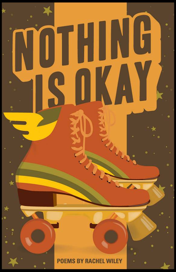 Cover of Nothing Is Okay, stylized illustrated roller skates in front of the title text