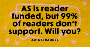 AS is reader funded, but 99% of readers don't support. Will you?t