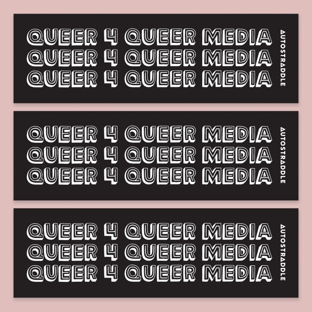 A bumper sticker with Queer 4 Queer Media printed across it three times