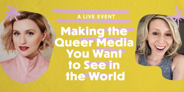 "Gabrielle Korn and Riese Bernard against a mustard background. Image reads ""Making the Queer Media You Want to See in the World"""
