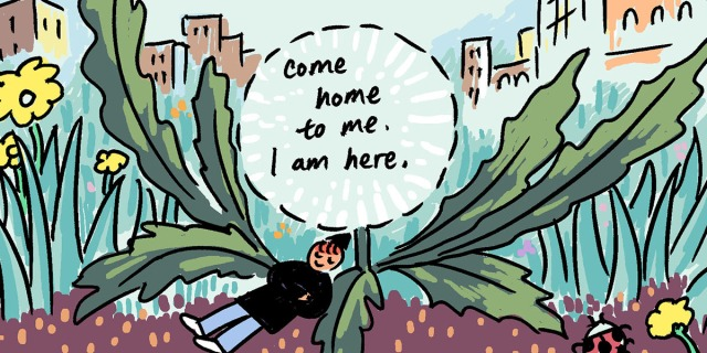 """Yao lays against an oversized plant that's as big as city buildings, above them is a word bubble that reads: """"Come home to me. I am here."""""""