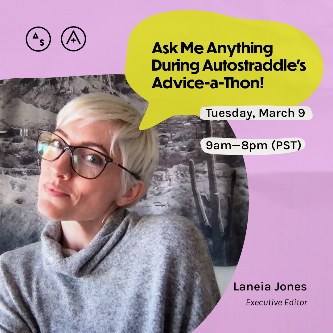 Laneia is in a grey sweater with short blonde hair and glasses, the copy reads: Ask Me Anything During Autostraddle's Advice-a-Thon! Tuesday March 9th, 9am — 8pm PST
