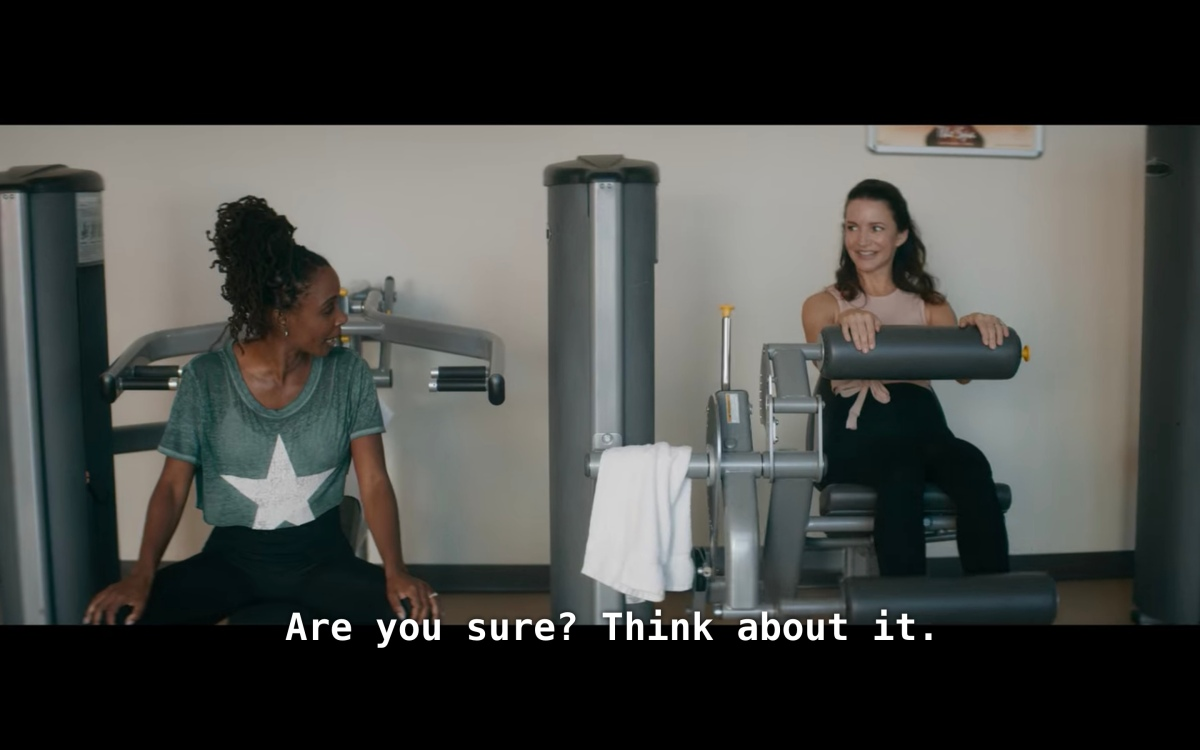 Erica looking at Mary in the gym asking if she's sure