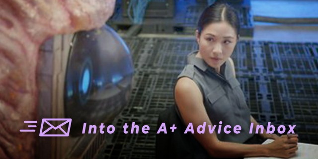 A person in the show Dimension which looks very scifi looks at an orb that is maybe dispensing therapy. The image reads Into the A+ Advice Box