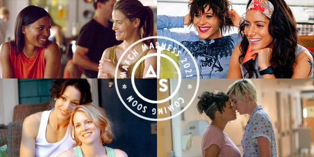 A collage of four couples from The L Word: Bette and Tina, Shane and Carmen, Alice and Tasha, and Sophie and Finley. On top is a March Madness graphic.