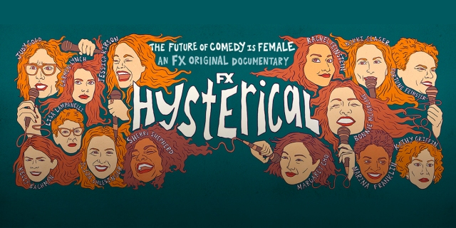 """This poster reads, """"The Future of Comedy is Female. An FX Original Documentary. Hysterical."""" It features illustrations of well-known female comedians against a teal background."""