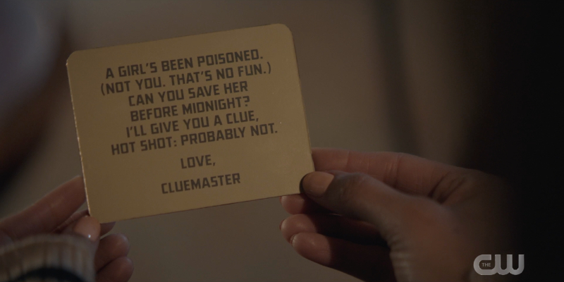 A card from the Cluemaster that reads: A girl has been poisoned. (Not you. That's no fun.) Can you save her before midnight? I'll give you a clue: Hot shot. Probably not.