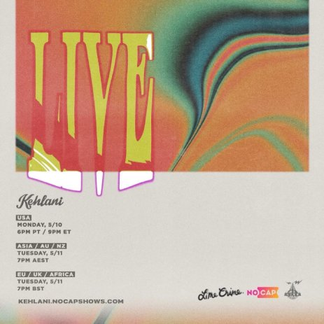 Image shows A poster with the times for Kehlanis live virtual concert. It has a cream backround and a multi colored swivel in the center.