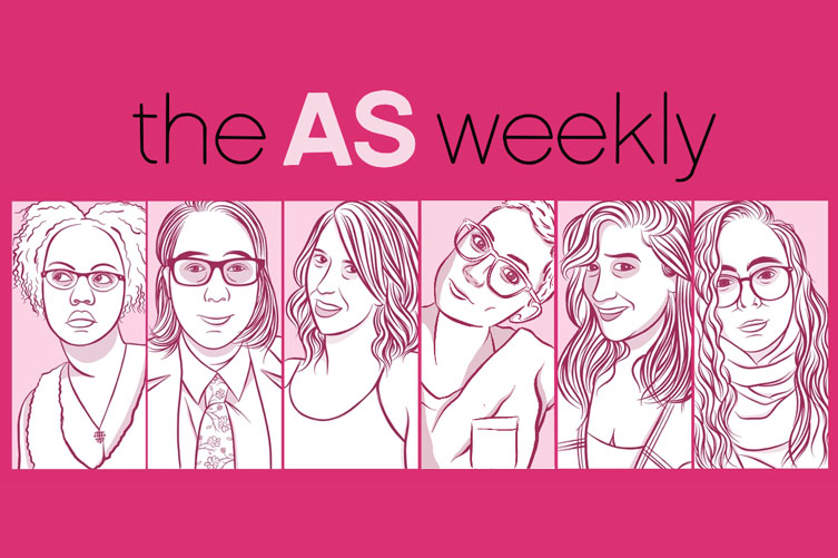"""An illustrated header showing six editors, each in their own rectangular frame of the graphic. It reads """"The AS Weekly"""" at the top. The graphic is hot pink, light pink and white, and was drawn by A. Andrews."""