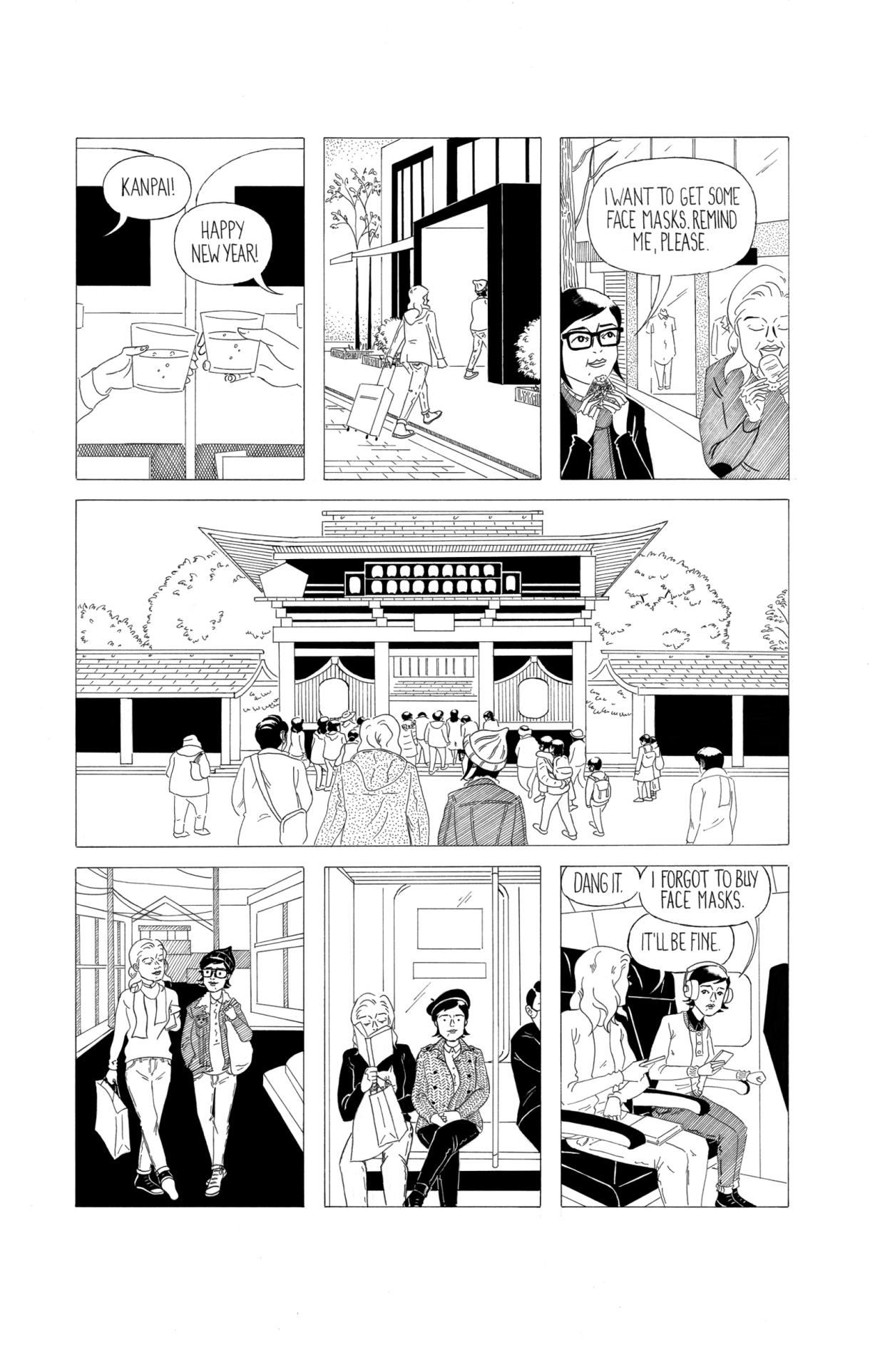 In a seven-panel black and white line drawn comic, Frida and her girlfriend Charlotte visit Japan in 2020. They wish each other a happy new year and enjoy their vacation, but they are some of the few walking around without face masks. Charlotte laments forgetting to buy some, but Frida reassures her that it will be fine.