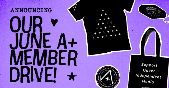 Announcing Our June A+ Member Drive! Image features the A+ tee, sticker, tote and keychain