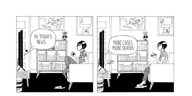 """in a two panel, black-and-white comic, Frida watches the news. The announcer says, """"in today's news, more cases, more death."""""""