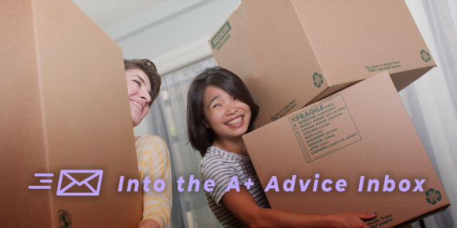 on the left, a white femme human holds some boxes, is smiling but mostly obscured by the large cardboard box. to the right, a more visible femme who is asian is holding two boxes stacked on top of each other and grinning. text over the image reads: Into the A+ Advice Box