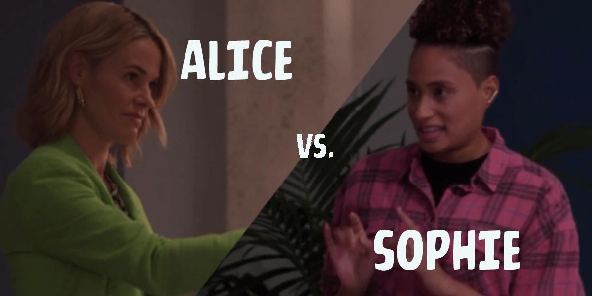 Alice vs Sophie