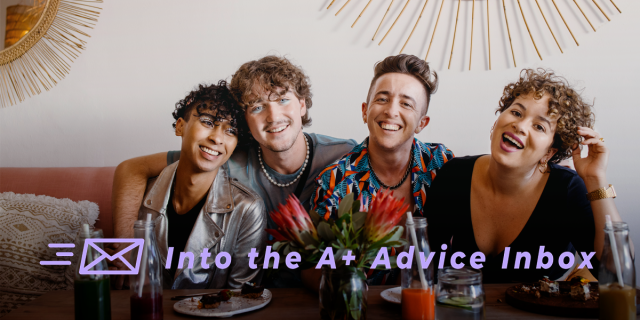 """An image that reads: """"Into the A+ Advice Box"""" and features a group of queer friends of various gender presentations at brunch, smiling"""