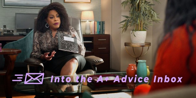 This is a photo of Niecy Nash in Never Have I Ever as a therapis. The text on the image reads: Into the A+ Advice Inbox