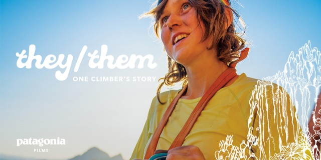 """A photo of Lor Sabourin backlit by sun, with the title of their film """"they/them - one climbers story"""", and the Patagonia films logo."""