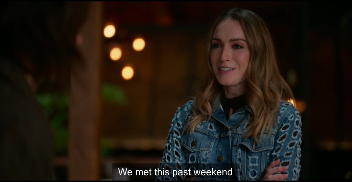 "Tess saying ""we met this past weekend"""